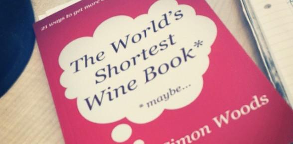 The World's Shortest Wine Book